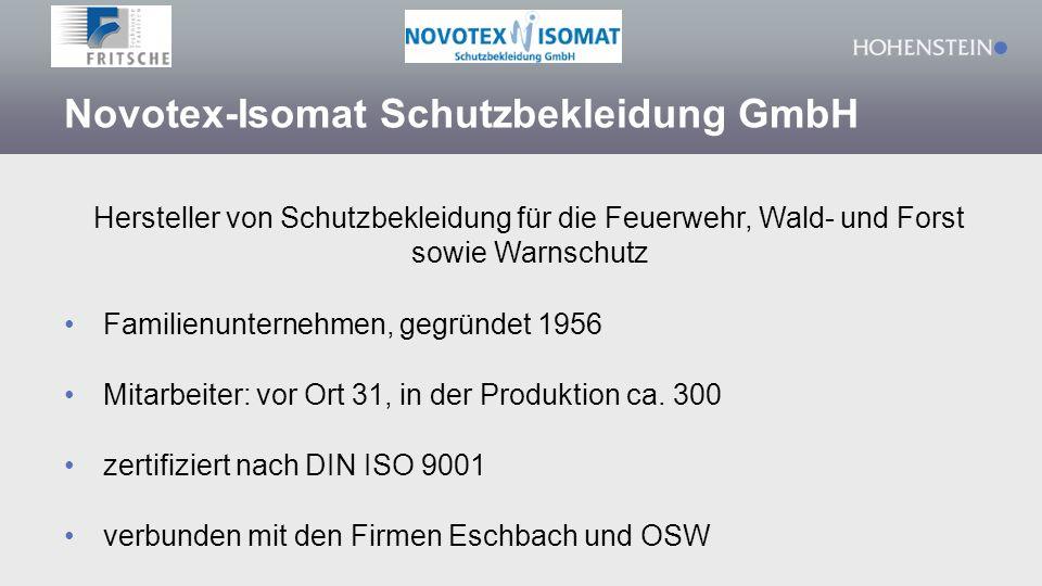 Novotex-Isomat Schutzbekleidung GmbH Hersteller von Schutzbekleidung für die Feuerwehr, Wald- und Forst sowie Warnschutz Familienunternehmen, gegründe
