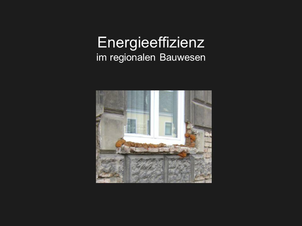 Energieeffizienz im regionalen Bauwesen