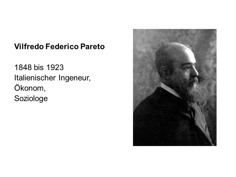 Vilfredo Federico Pareto 1848 bis 1923 Italienischer Ingeneur, Ökonom, Soziologe