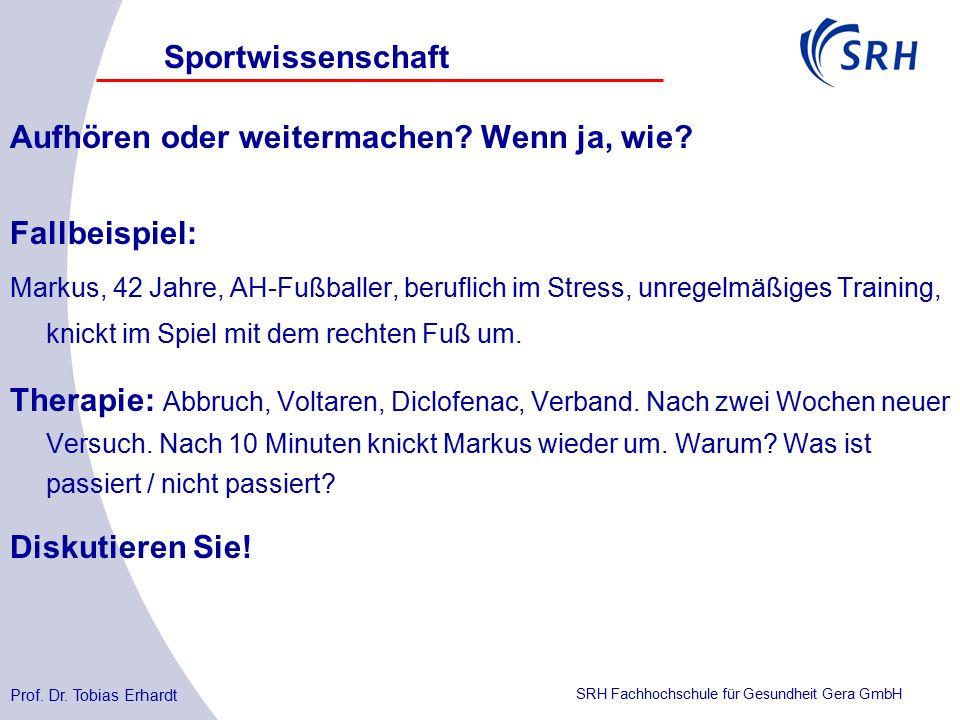 SRH Fachhochschule für Gesundheit Gera GmbH Aufhören oder weitermachen.