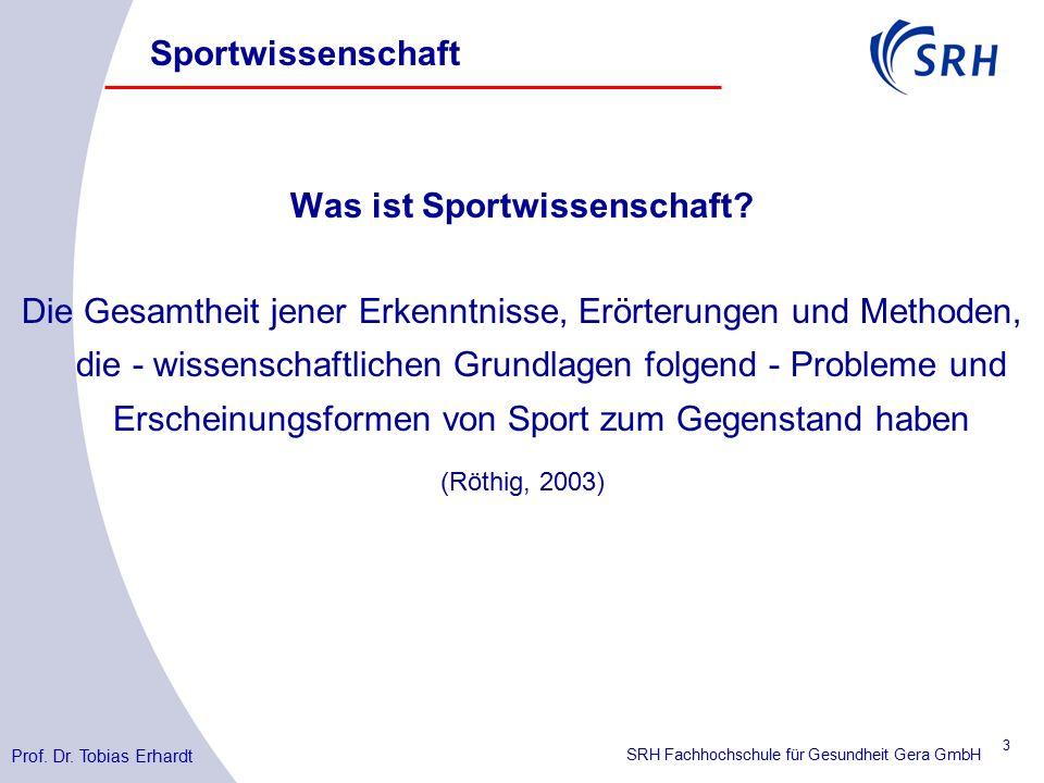 SRH Fachhochschule für Gesundheit Gera GmbH Was ist Sportwissenschaft.