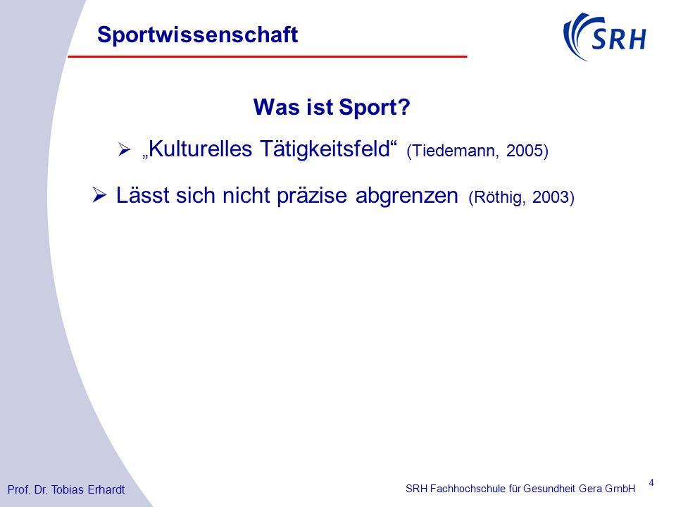 SRH Fachhochschule für Gesundheit Gera GmbH Was ist Sport.