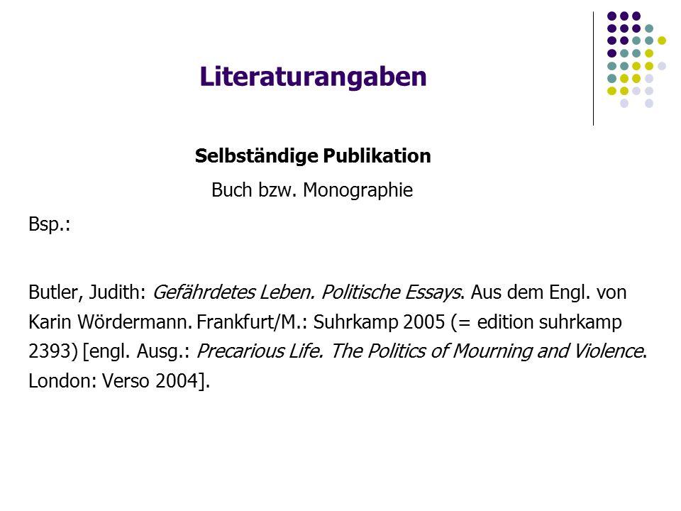 Literaturangaben Selbständige Publikation Buch bzw.