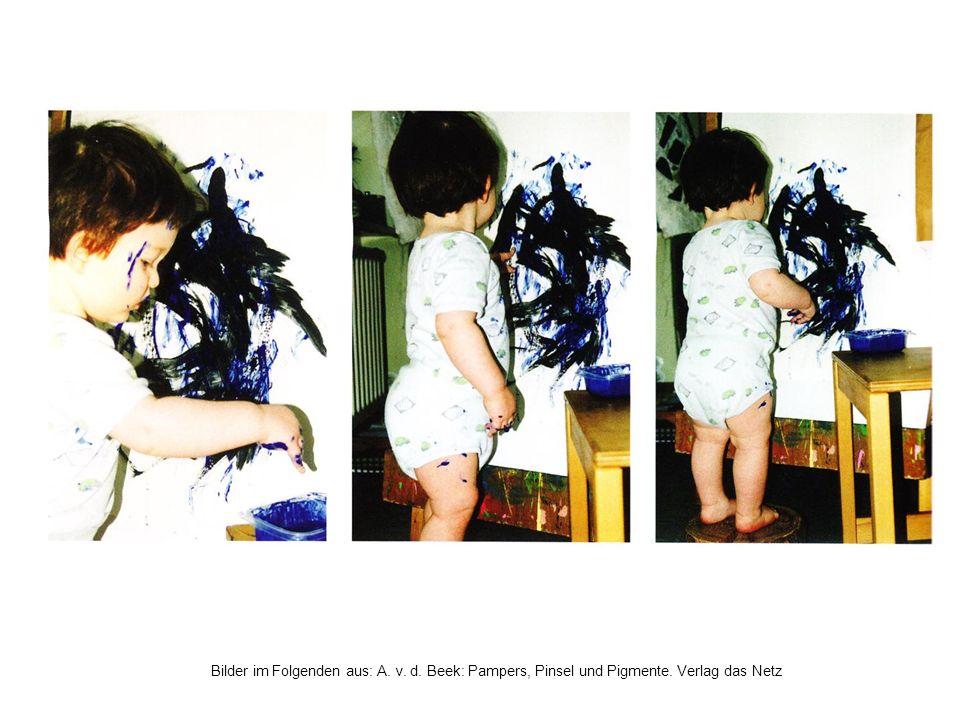 Bilder im Folgenden aus: A. v. d. Beek: Pampers, Pinsel und Pigmente. Verlag das Netz