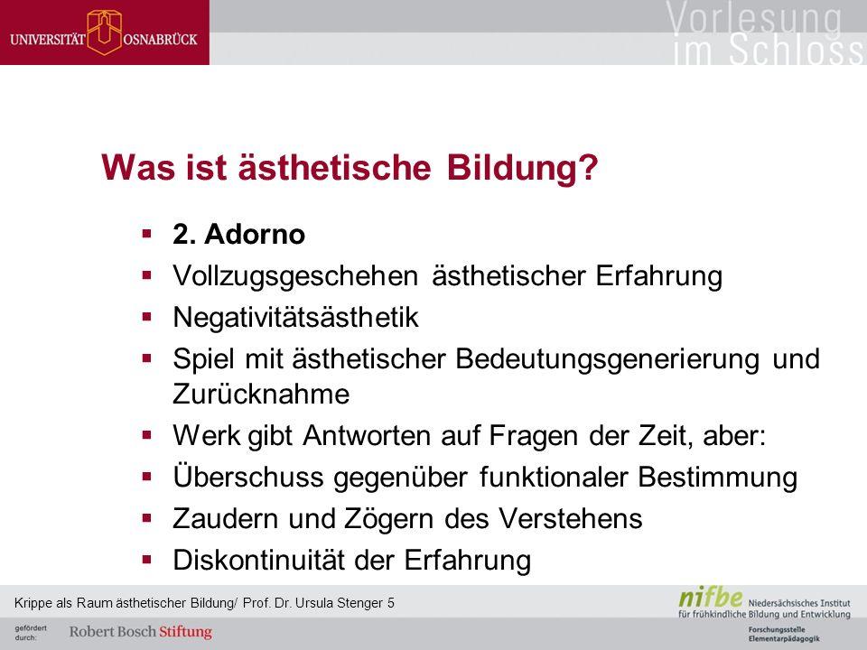 Was ist ästhetische Bildung?  2. Adorno  Vollzugsgeschehen ästhetischer Erfahrung  Negativitätsästhetik  Spiel mit ästhetischer Bedeutungsgenerier