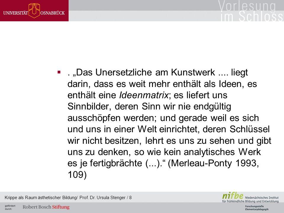 """. """"Das Unersetzliche am Kunstwerk...."""