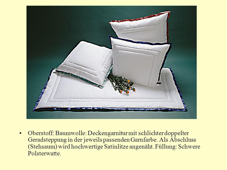Oberstoff: Baumwolle: Deckengarnitur mit schlichter doppelter Geradsteppung in der jeweils passenden Garnfarbe.
