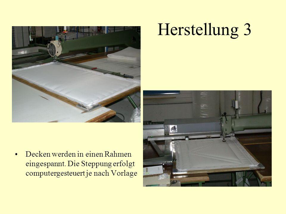 Herstellung 3 Decken werden in einen Rahmen eingespannt.