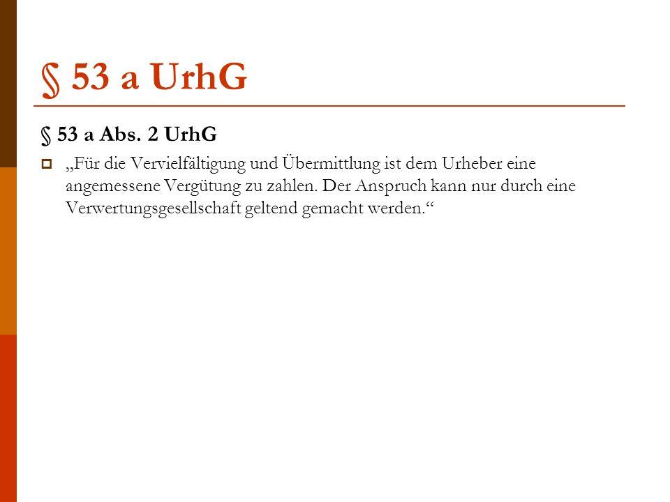 § 53 a UrhG § 53 a Abs.