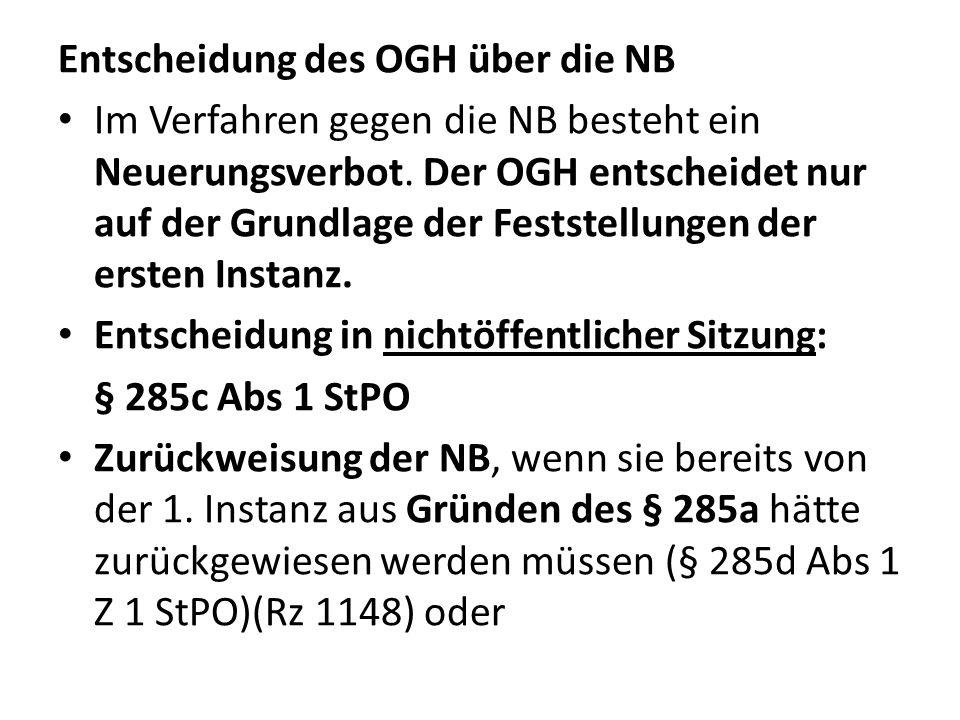 Entscheidung des OGH über die NB Im Verfahren gegen die NB besteht ein Neuerungsverbot.