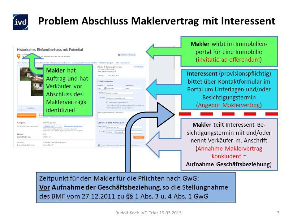 Rudolf Koch IVD Trier 19.03.20138 Typischer Ablauf Maklertätigkeit