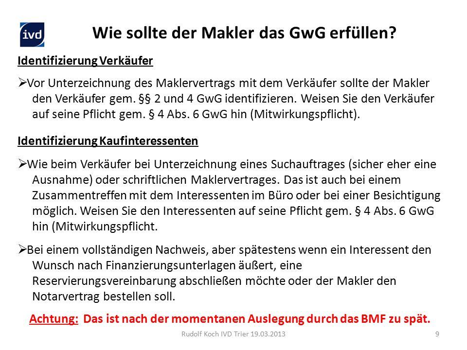 Rudolf Koch IVD Trier 19.03.201310 Weitergehende Information finden Sie z.B.