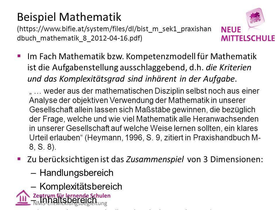 Beispiel Mathematik (https://www.bifie.at/system/files/dl/bist_m_sek1_praxishan dbuch_mathematik_8_2012-04-16.pdf)  Im Fach Mathematik bzw.