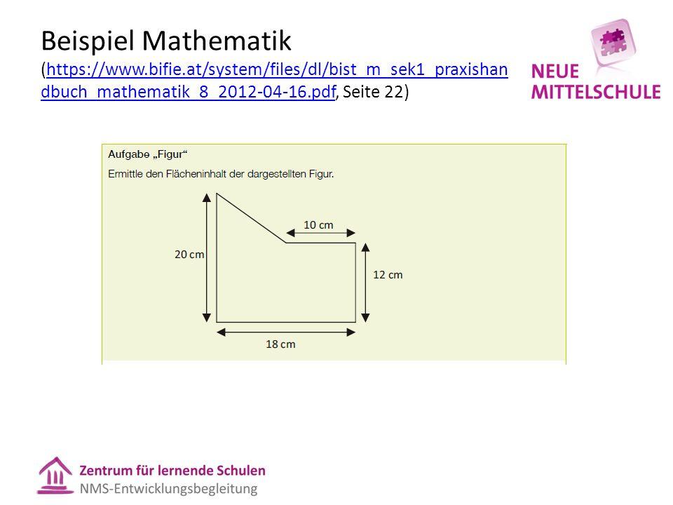 Beispiel Mathematik (https://www.bifie.at/system/files/dl/bist_m_sek1_praxishan dbuch_mathematik_8_2012-04-16.pdf, Seite 22)https://www.bifie.at/system/files/dl/bist_m_sek1_praxishan dbuch_mathematik_8_2012-04-16.pdf