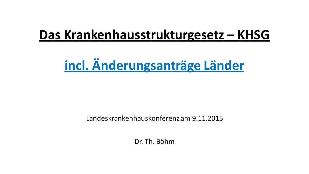 Das Krankenhausstrukturgesetz – KHSG incl.
