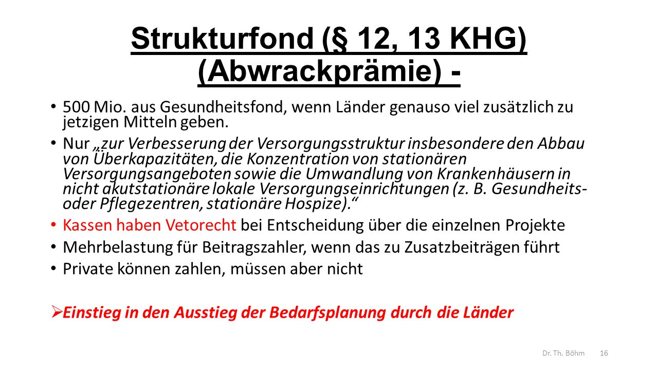 Strukturfond (§ 12, 13 KHG) (Abwrackprämie) - 500 Mio.