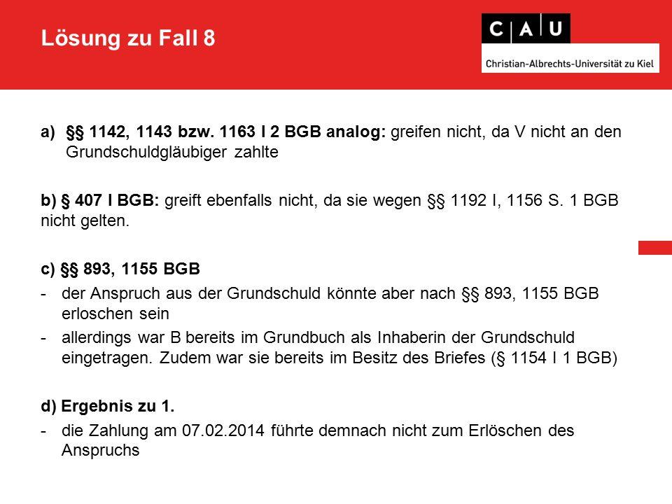 Lösung zu Fall 8 a)§§ 1142, 1143 bzw.