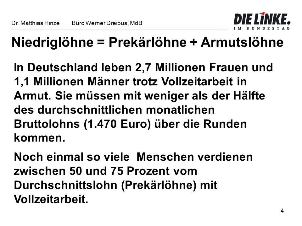 15 Quelle: WSI Dr. Matthias Hinze Büro Werner Dreibus, MdB