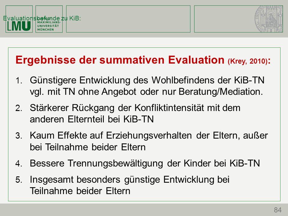Evaluationsbefunde zu KiB: Ergebnisse der summativen Evaluation (Krey, 2010) : 1.