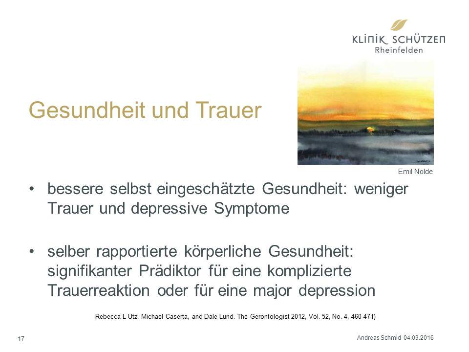 Gesundheit und Trauer bessere selbst eingeschätzte Gesundheit: weniger Trauer und depressive Symptome selber rapportierte körperliche Gesundheit: sign