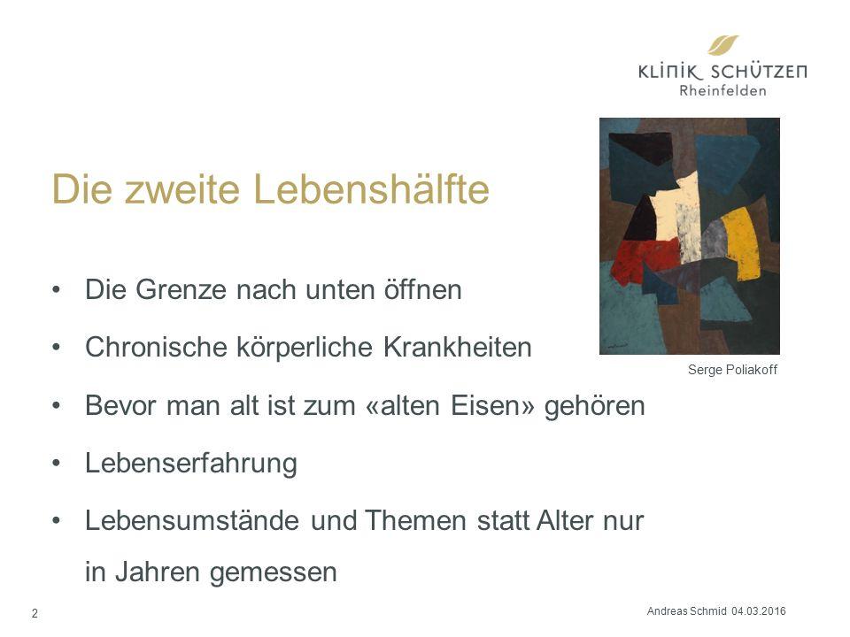 Wofür steht die Angst? 37 Andreas Schmid 04.03.2016