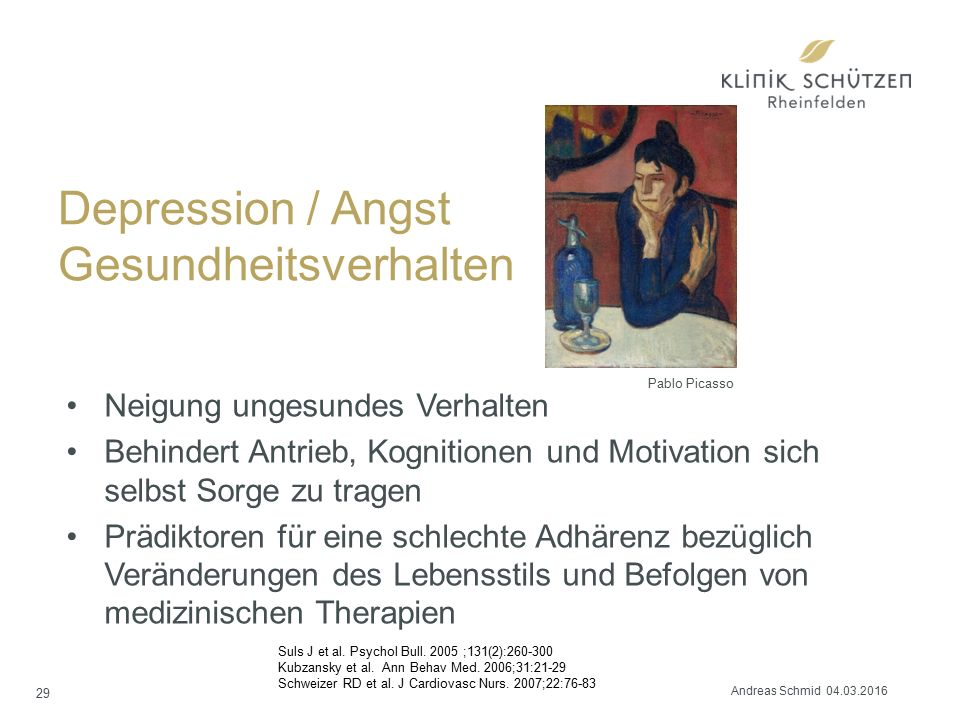 Depression / Angst Gesundheitsverhalten Neigung ungesundes Verhalten Behindert Antrieb, Kognitionen und Motivation sich selbst Sorge zu tragen Prädikt