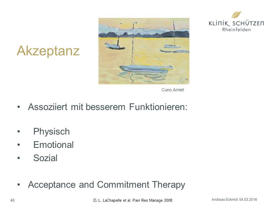 Akzeptanz 40 Assoziiert mit besserem Funktionieren: Physisch Emotional Sozial Acceptance and Commitment Therapy D.