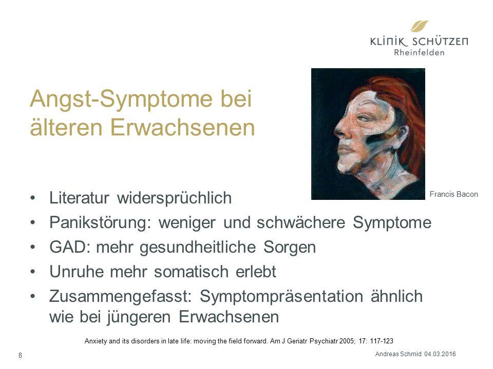Angst-Symptome bei älteren Erwachsenen Literatur widersprüchlich Panikstörung: weniger und schwächere Symptome GAD: mehr gesundheitliche Sorgen Unruhe