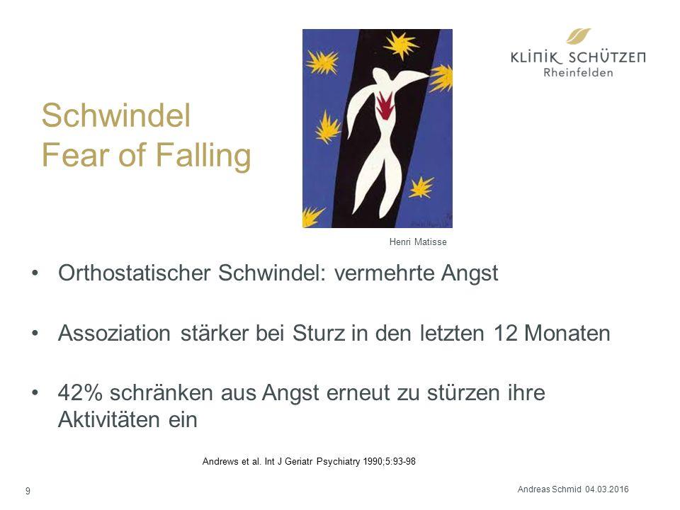 Schwindel Fear of Falling Orthostatischer Schwindel: vermehrte Angst Assoziation stärker bei Sturz in den letzten 12 Monaten 42% schränken aus Angst erneut zu stürzen ihre Aktivitäten ein 9 Andrews et al.