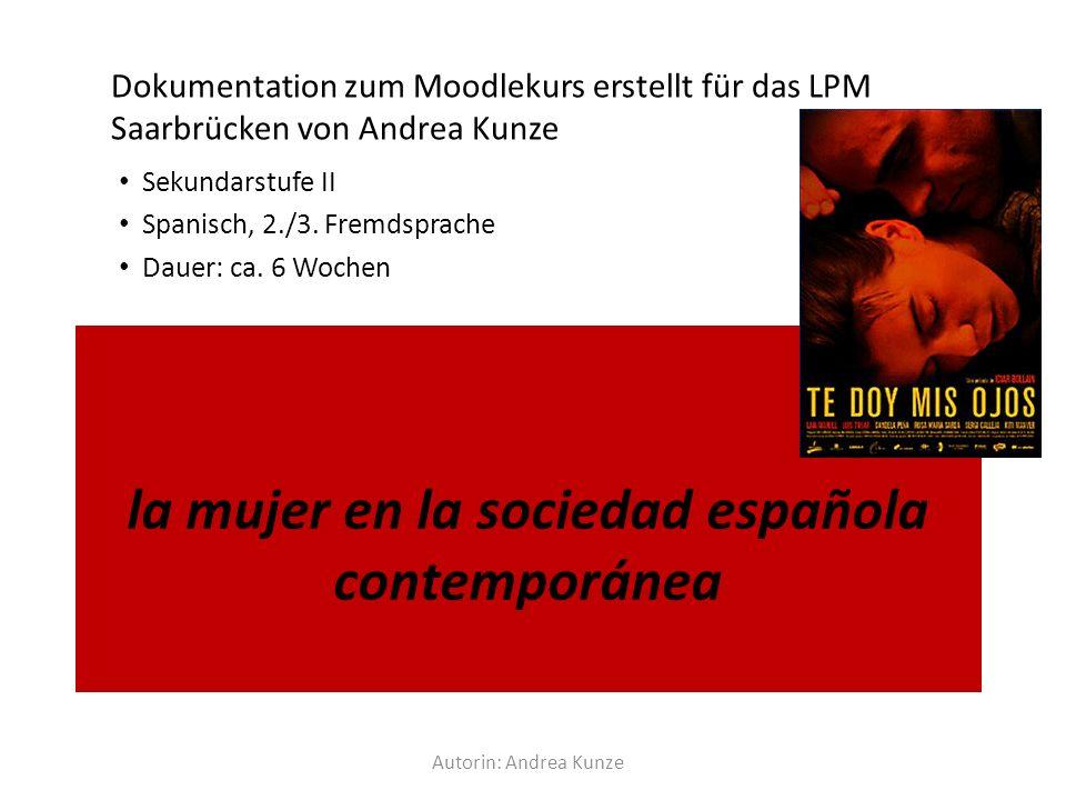 la mujer en la sociedad española contemporánea Sekundarstufe II Spanisch, 2./3.