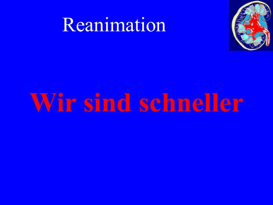 Wir sind schneller Reanimation