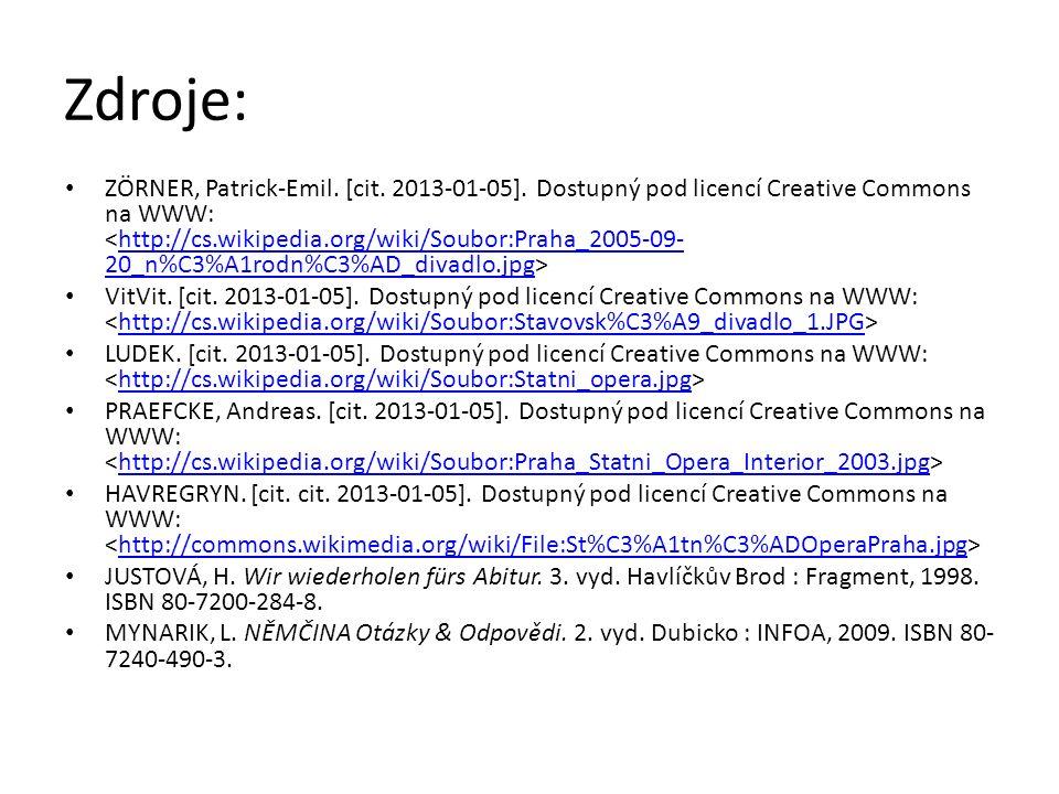 Zdroje: ZÖRNER, Patrick-Emil. [cit. 2013-01-05]. Dostupný pod licencí Creative Commons na WWW: http://cs.wikipedia.org/wiki/Soubor:Praha_2005-09- 20_n
