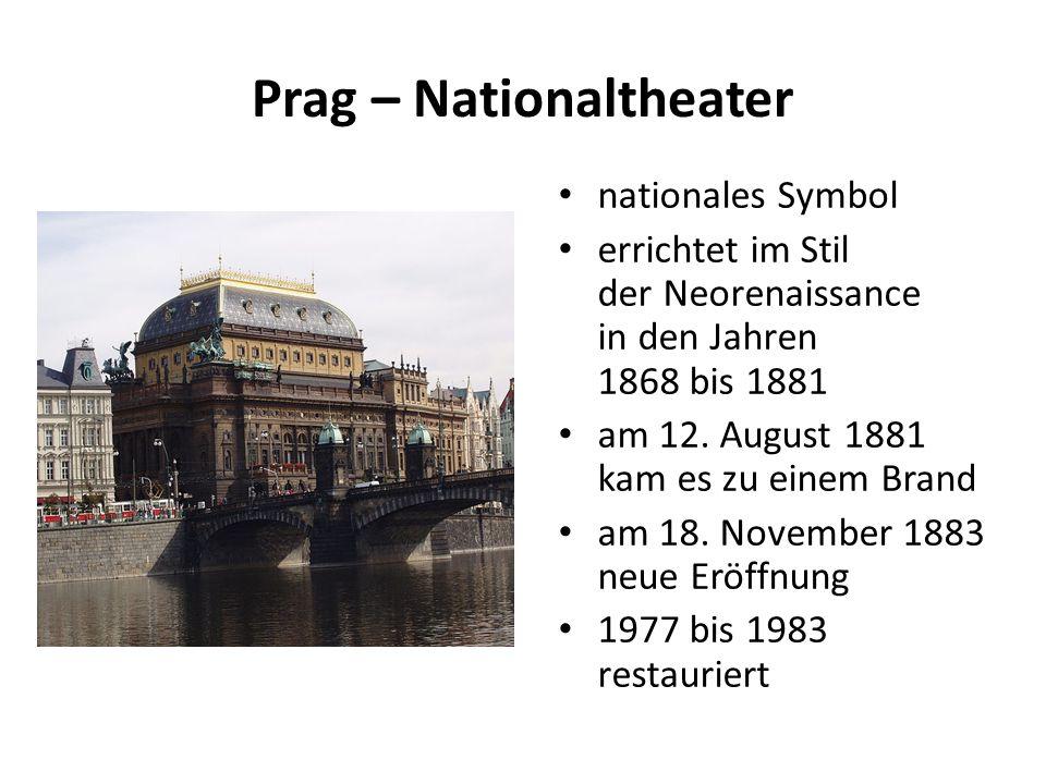 Prag – Nationaltheater nationales Symbol errichtet im Stil der Neorenaissance in den Jahren 1868 bis 1881 am 12. August 1881 kam es zu einem Brand am