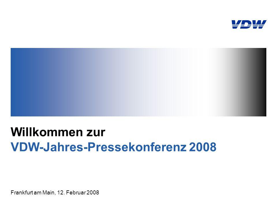 Willkommen zur VDW-Jahres-Pressekonferenz 2008 Frankfurt am Main, 12. Februar 2008