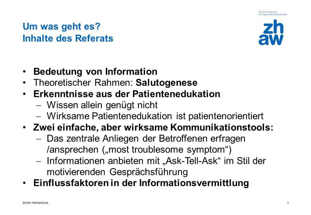 Um was geht es? Inhalte des Referats Bedeutung von Information Theoretischer Rahmen: Salutogenese Erkenntnisse aus der Patientenedukation  Wissen all