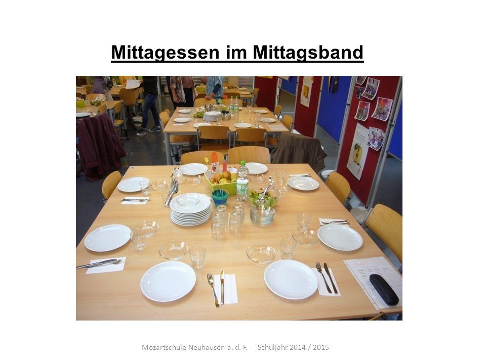 Mittagessen im Mittagsband Mozartschule Neuhausen a. d. F. Schuljahr 2014 / 2015