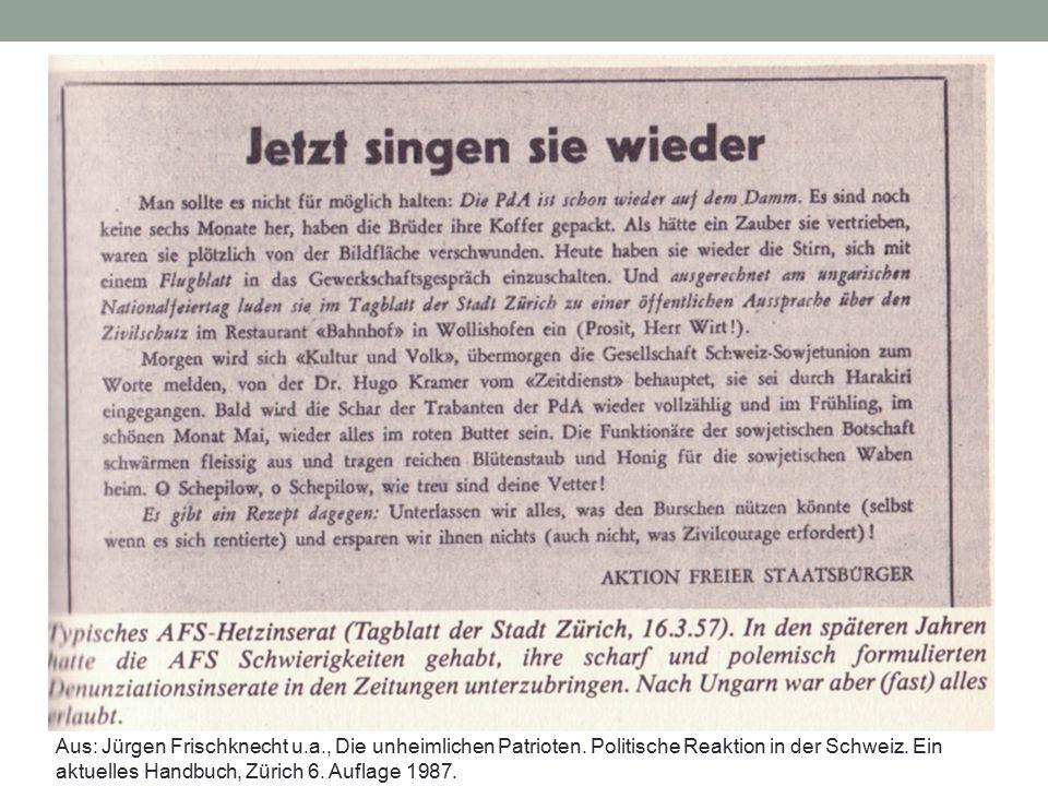 Aus: Jürgen Frischknecht u.a., Die unheimlichen Patrioten. Politische Reaktion in der Schweiz. Ein aktuelles Handbuch, Zürich 6. Auflage 1987.