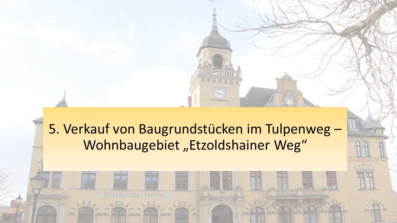 """5. Verkauf von Baugrundstücken im Tulpenweg – Wohnbaugebiet """"Etzoldshainer Weg"""