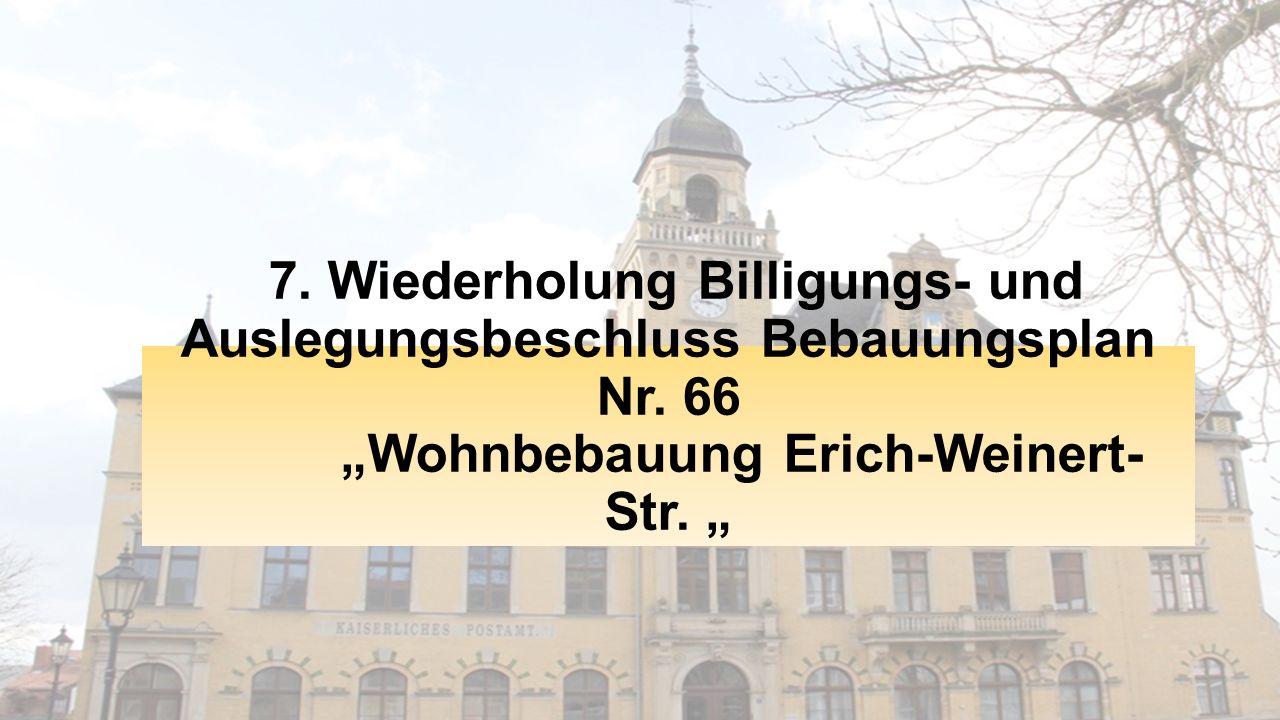 7. Wiederholung Billigungs- und Auslegungsbeschluss Bebauungsplan Nr.