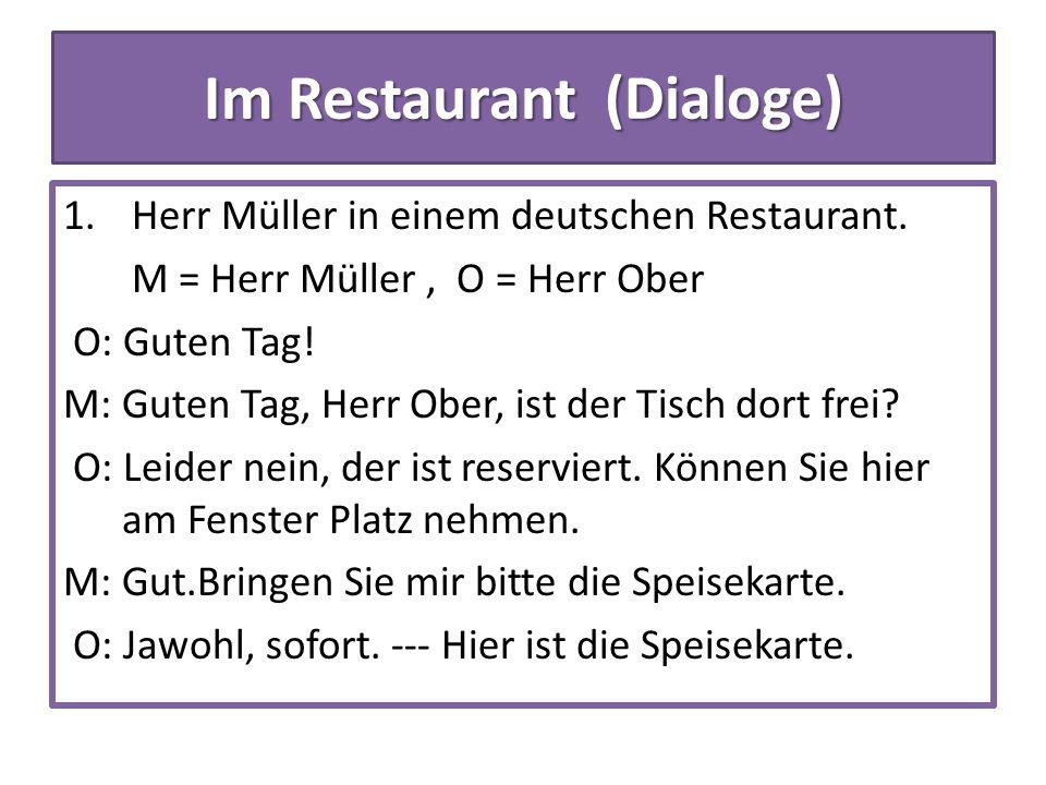 Im Restaurant (Dialoge) 1. Herr Müller in einem deutschen Restaurant.