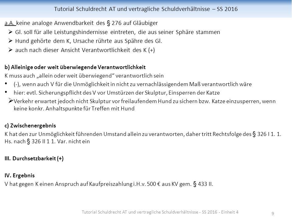 9 Tutorial Schuldrecht AT und vertragliche Schuldverhältnisse – SS 2016 a.A.