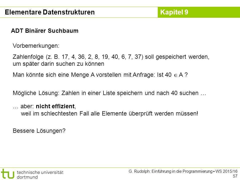 Kapitel 9 ADT Binärer Suchbaum Vorbemerkungen: Zahlenfolge (z.