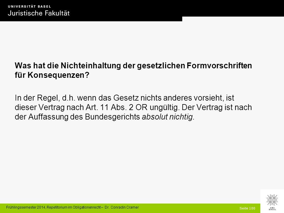 Seite 100 Frühlingssemester 2014, Repetitorium im Obligationenrecht – Dr.