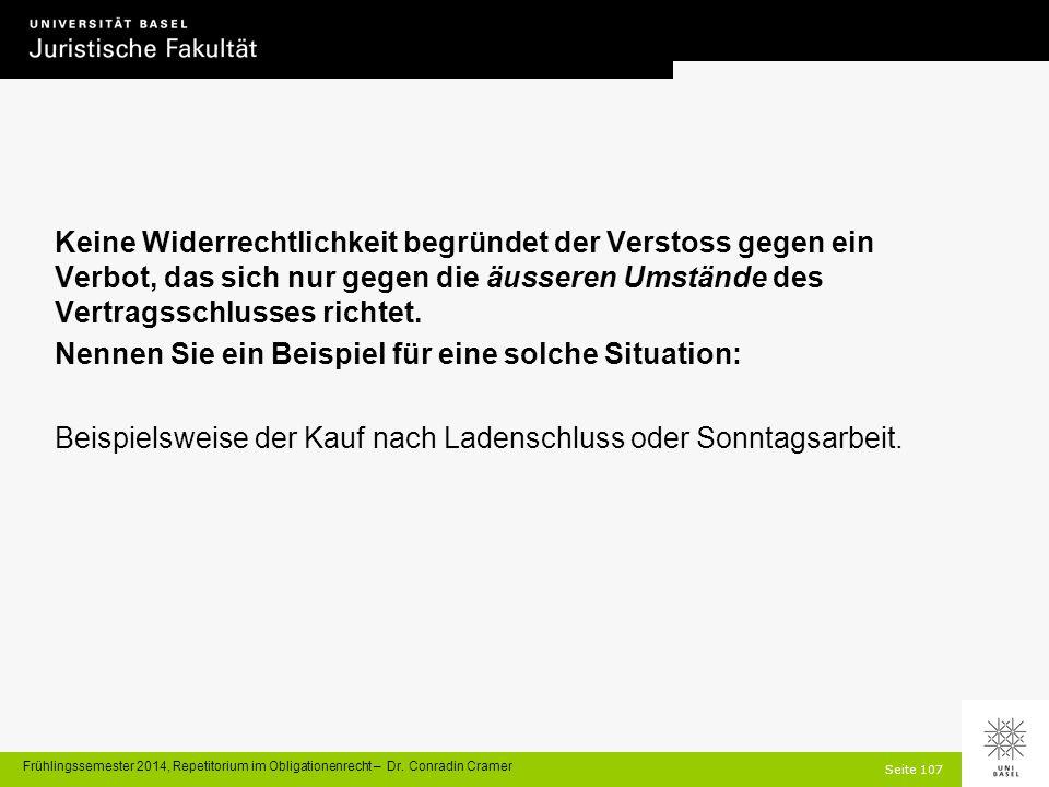 Seite 107 Frühlingssemester 2014, Repetitorium im Obligationenrecht – Dr.