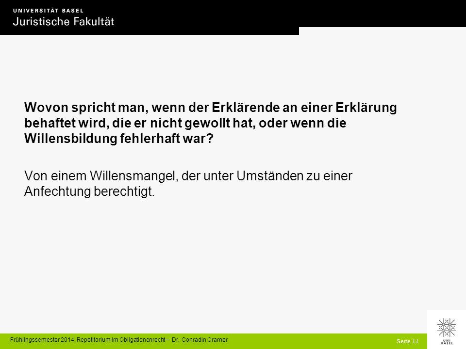 Seite 11 Frühlingssemester 2014, Repetitorium im Obligationenrecht – Dr.