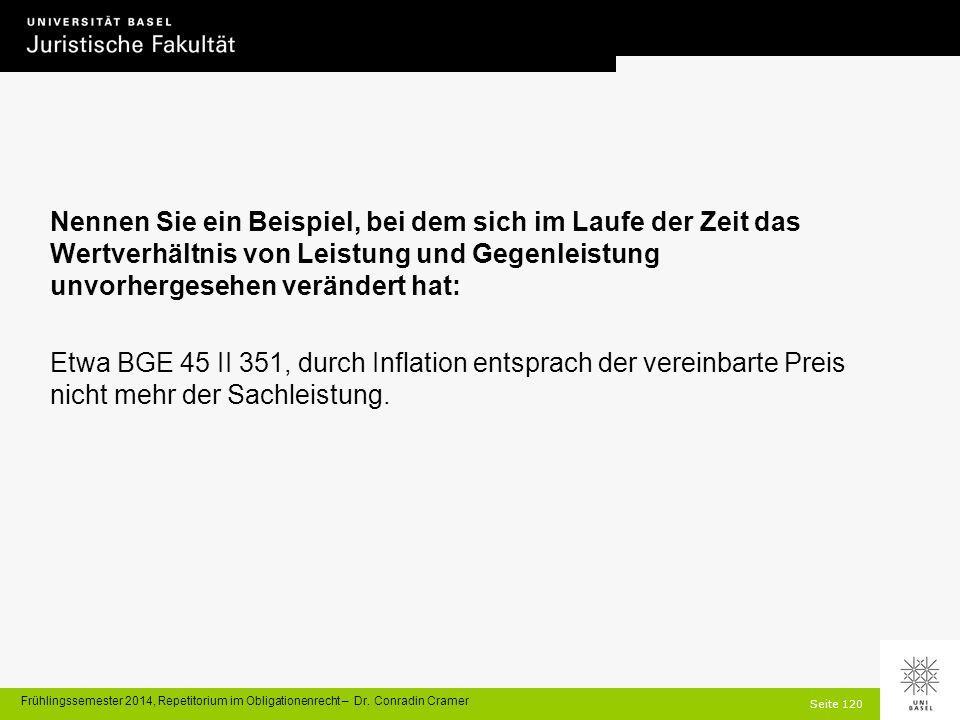 Seite 120 Frühlingssemester 2014, Repetitorium im Obligationenrecht – Dr.