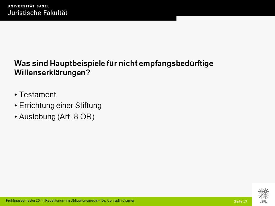 Seite 17 Frühlingssemester 2014, Repetitorium im Obligationenrecht – Dr.