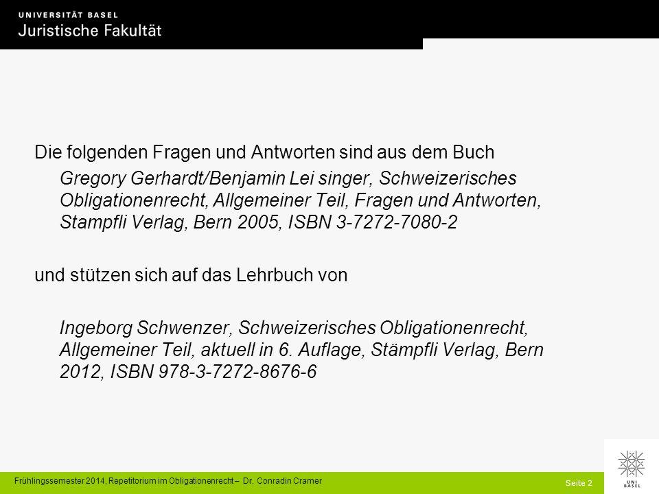 Seite 2 Frühlingssemester 2014, Repetitorium im Obligationenrecht – Dr.