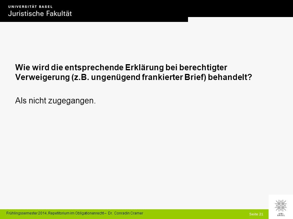 Seite 21 Frühlingssemester 2014, Repetitorium im Obligationenrecht – Dr.