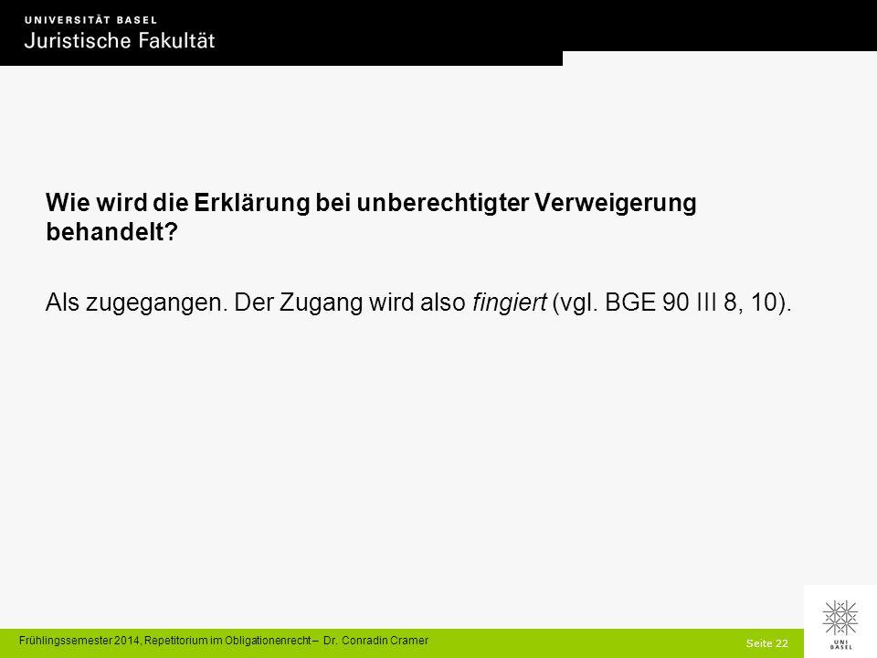 Seite 22 Frühlingssemester 2014, Repetitorium im Obligationenrecht – Dr.